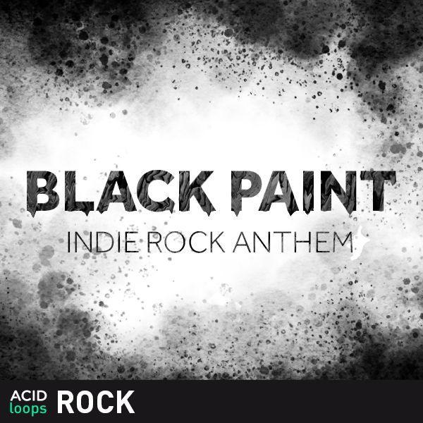Black Paint - Indie Rock Anthems